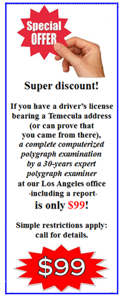 polygraph test in Temecula